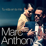BAR Marc Anthony - Tu Vida En La Mía 150x150