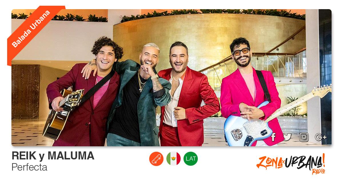 Buenos Amigos Radio Reik y Maluma - Perfecta