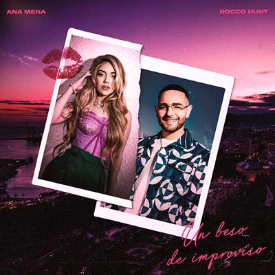 BAR Ana Mena y Rocco Hunt - Un Beso De Improviso 400x400