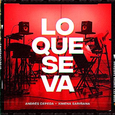 BAR Andrés Cepeda y Ximena Sariñana  - Lo Que Se Va 400x400