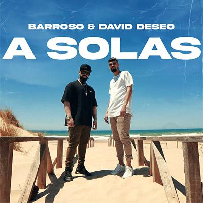 BAR Barroso, David Deseo y Los del Control - A Solas 400x400