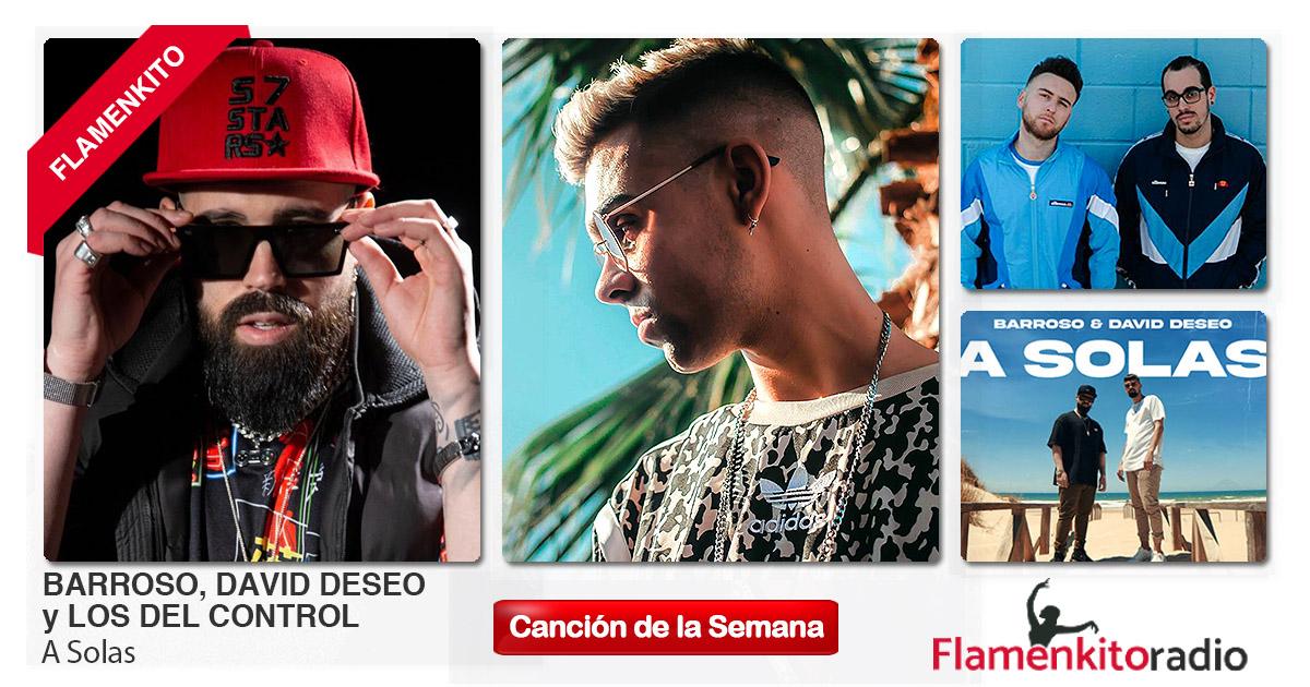 Buenos Amigos Radio Barroso, David Deseo y Los del Control - A Solas