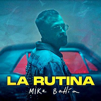 BAR Mike Bahía - La Rutina 400x400