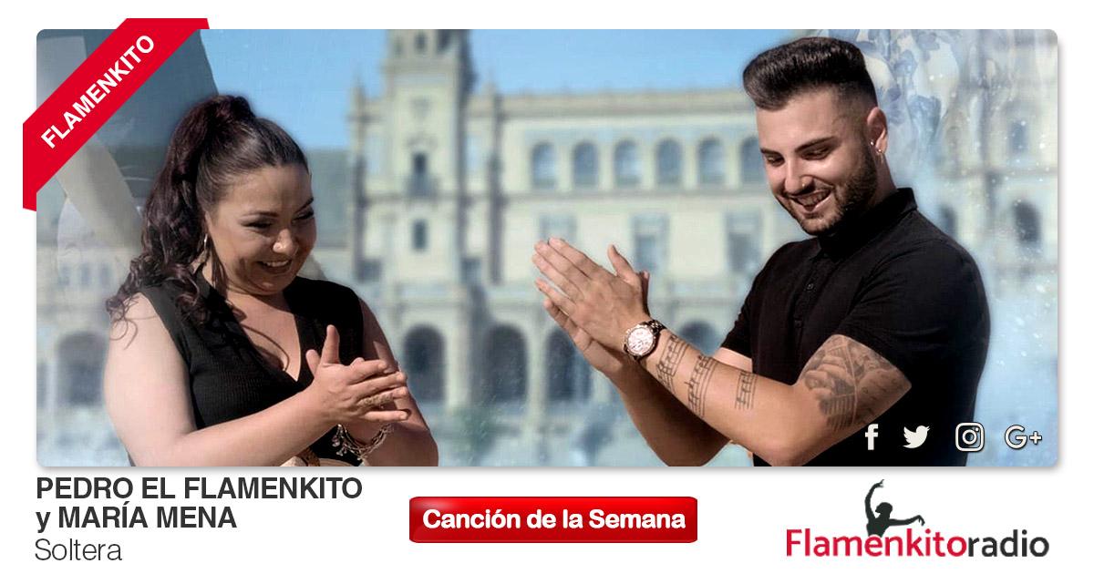 Buenos Amigos Radio Pedro el Flamenkito y María Mena -  Soltera