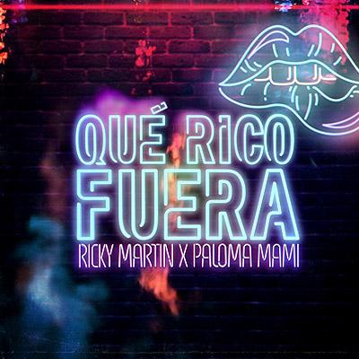 BAR Ricky Martin y Paloma Mami - Qué Rico Fuera 400x400