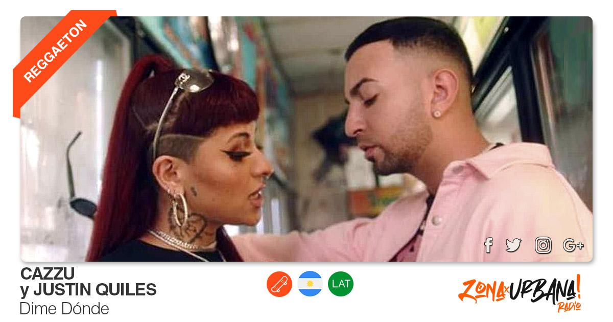 Buenos Amigos Radio Cazzu y Justin Quiles - Dime Dónde