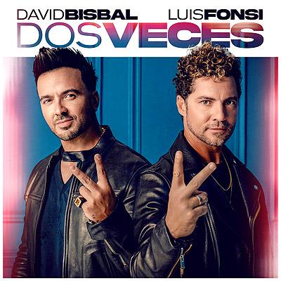 BAR David Bisbal y Luis Fonsi - Dos Veces 400x400
