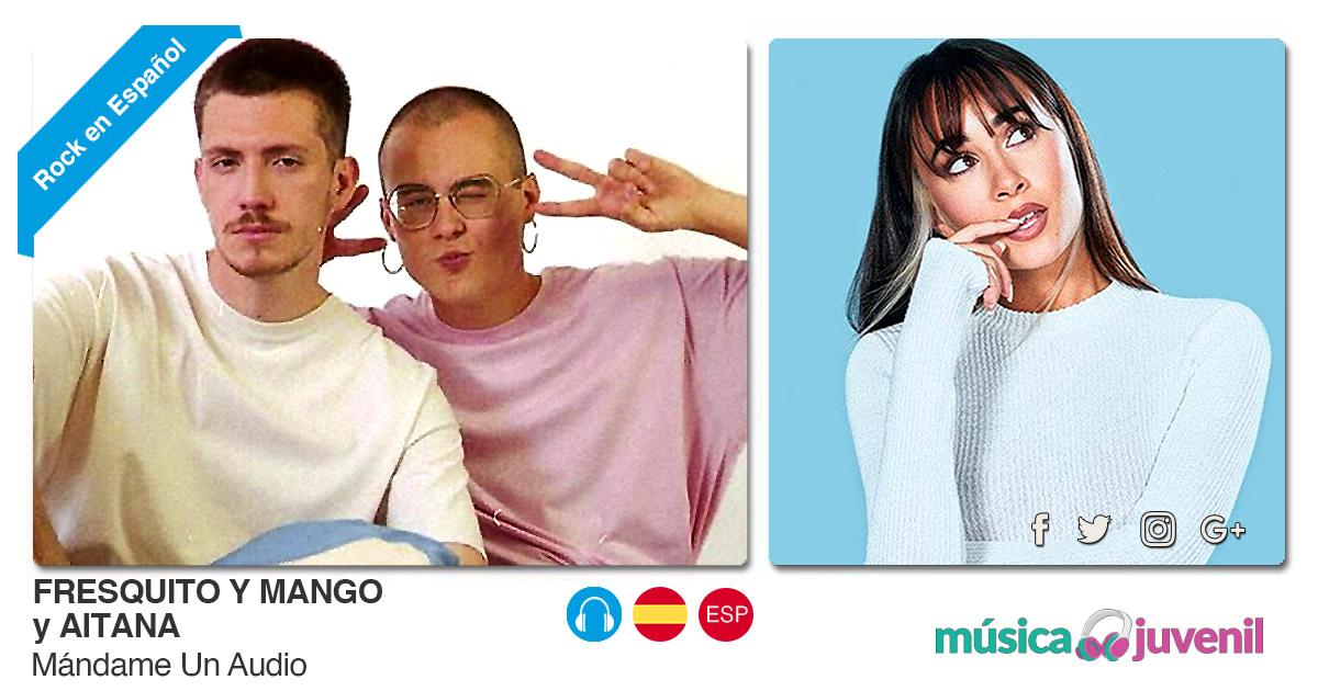 Buenos Amigos Radio Fresquito Y Mango y Aitana - Mándame Un Audio