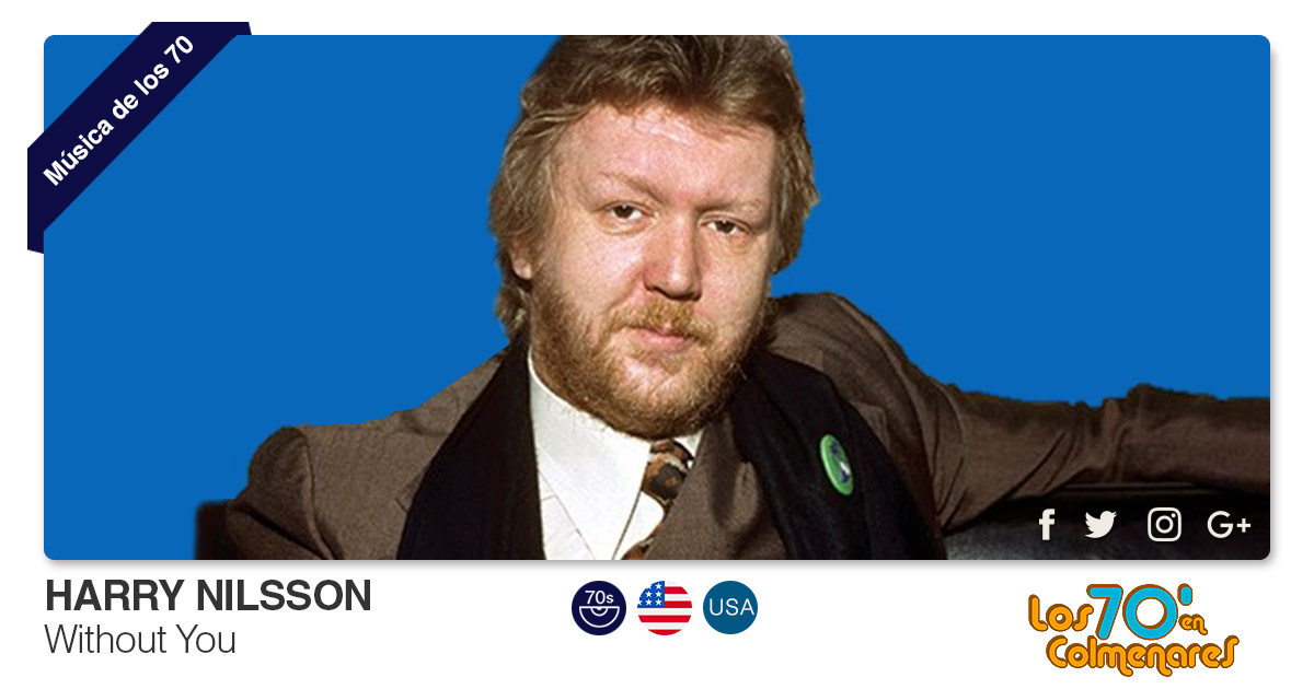 Buenos Amigos Radio Harry Nilsson - Without You