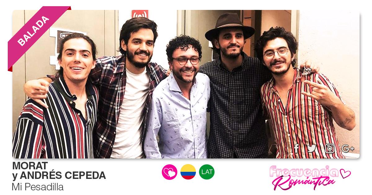 Buenos Amigos Radio Morat y Andrés Cepeda - Mi Pesadilla