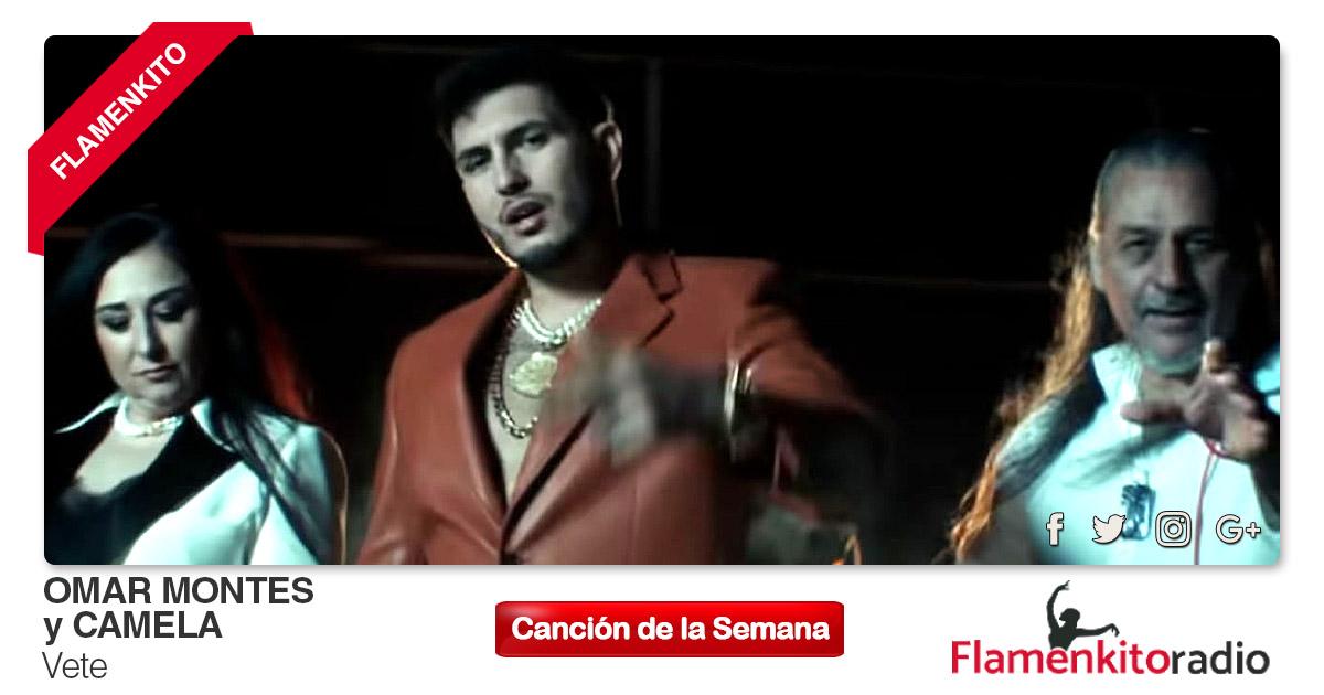 Buenos Amigos Radio Omar Montes y Camela - Vete