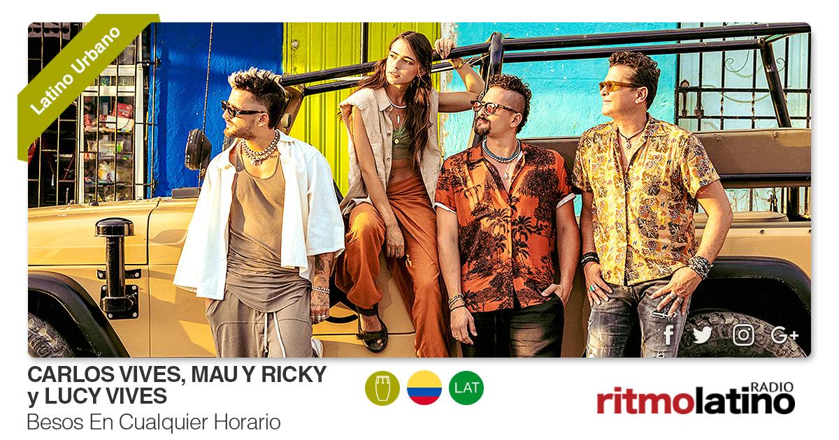 Buenos Amigos Radio Carlos Vives, Mau Y Ricky y Lucy Vives – Besos En Cualquier Horario