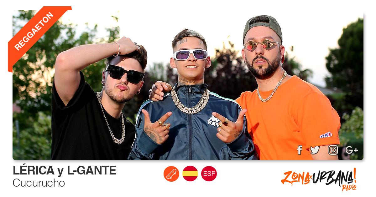 Buenos Amigos Radio Lérica y L-Gante - Cucurucho
