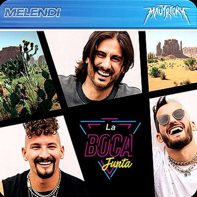 BAR Melendi y Mau Y Ricky - La Boca Junta 400x400