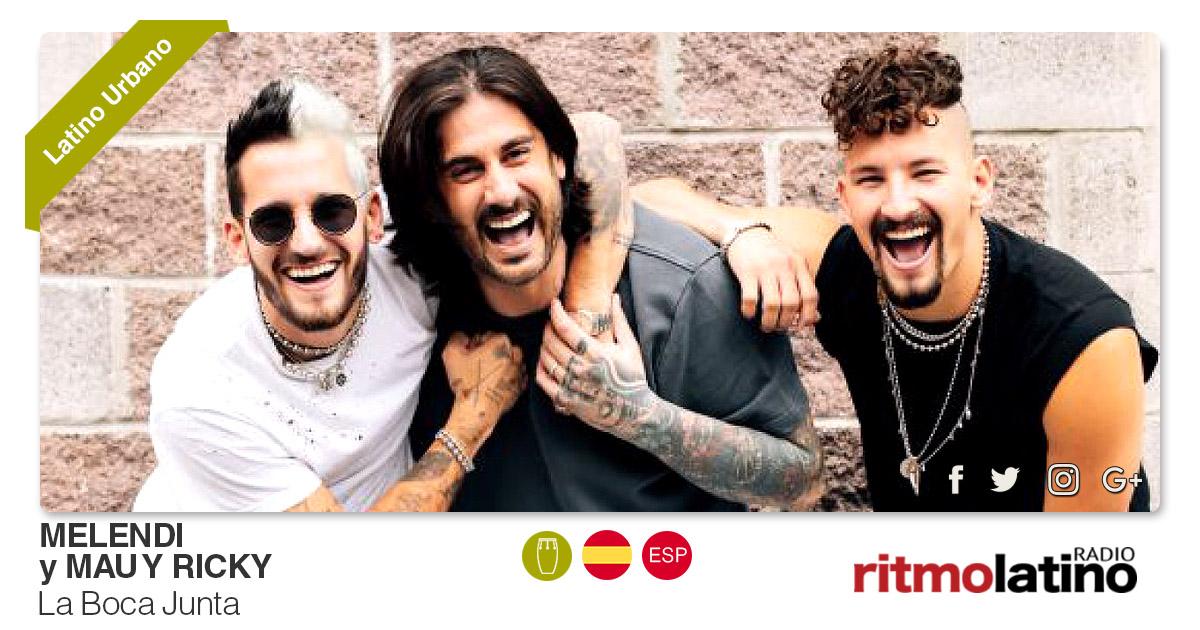 Buenos Amigos Radio Melendi y Mau Y Ricky - La Boca Junta
