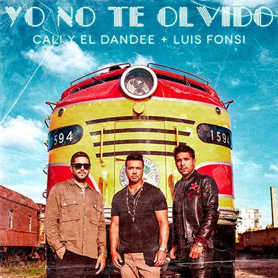 BAR Cali Y El Dandee y Luis Fonsi – Yo No Te Olvido 400x400