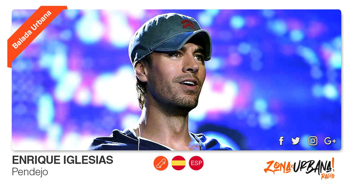 Buenos Amigos Radio Enrique Iglesias – Pendejo