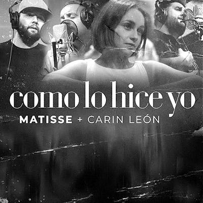 BAR Matisse y Carín León - Como Lo Hice Yo 400x400
