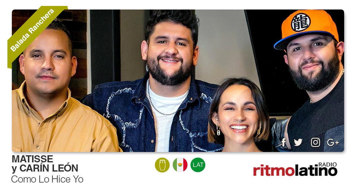 Buenos Amigos Radio Matisse y Carín León - Como Lo Hice Yo