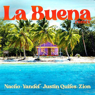 BAR Nacho, Yandel, Justin Quiles y Zion - La Buena 400x400