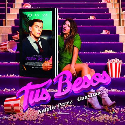 BAR Natalie Pérez y Guaynaa - Tus Besos 400x400