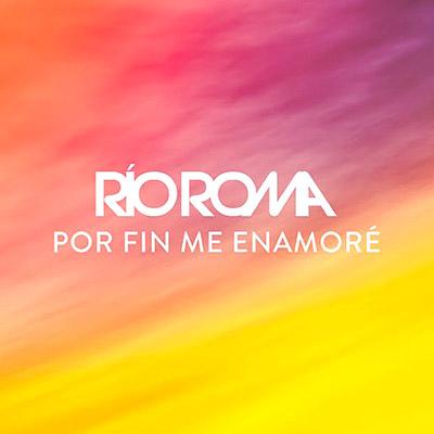 BAR Río Roma - Por Fin Me Enamoré 400x400