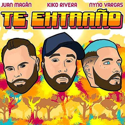 BAR Kiko Rivera, Juan Magán y Nyno Vargas - Te Extraño 400x400