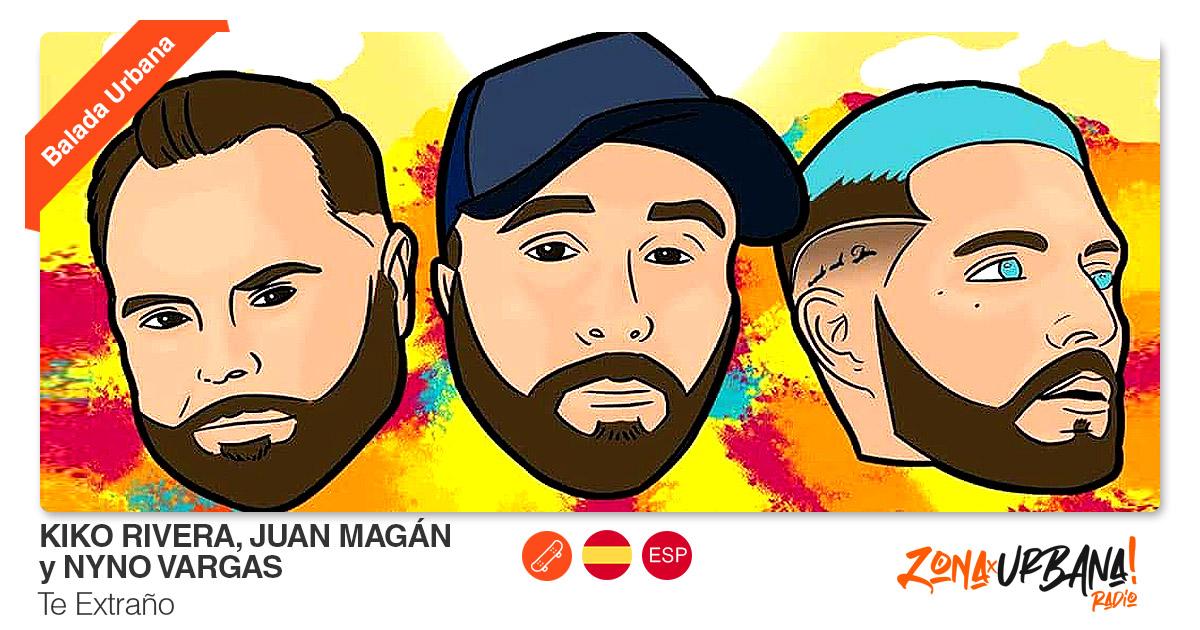 Buenos Amigos Radio Kiko Rivera, Juan Magán y Nyno Vargas - Te Extraño